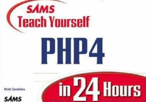 SAMS Teach Yourself PHP4: Curso de PHP4 en 24 horas